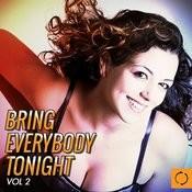 Bring Everybody Tonight, Vol. 2 Songs