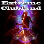 Extreme Clubland Songs