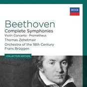 Beethoven: Complete Symphonies; Violin Concerto; Prometheus Songs