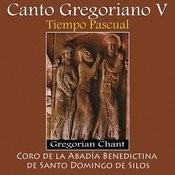 Canto Gregoriano V, Tiempo Pascual - Gregorian Chant Songs