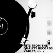 Hits From The Quality Records Vaults, Vol. 4 Songs