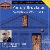 Bruckner: Symphony No. 8 In C Minor Songs