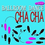 Ballroom Dance, Vol. 6: Cha Cha Songs