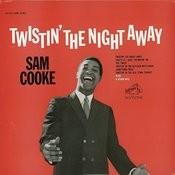 Twistin' the Night Away Songs