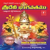 Sridevi Bhagavatham Songs