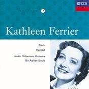 Kathleen Ferrier Vol. 7 - Bach / Handel Songs