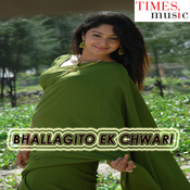 Bhallagito Ek Chwari Songs