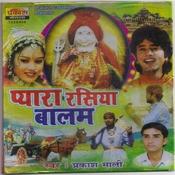 Pyara Rasiya Balam Songs