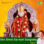 Shri Shirdi Sai Aartiyan Vol 2 Songs