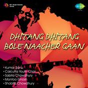 Dhitang Dhitang Bole Naacher Gaan Songs