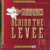 Behind The Levee Songs
