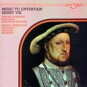 Music to Entertain Henry VIII Songs