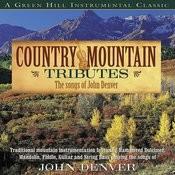 Country Mountain Tributes: John Denver Songs
