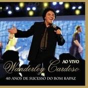 40 Anos De Sucesso Do Bom Rapaz Songs