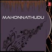 Mahonnathudu Songs
