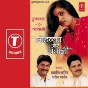Mohabbat Aur Jawani Songs