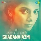The Versatile Actress Shabana Azmi Songs