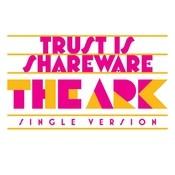 Trust Is Shareware Songs