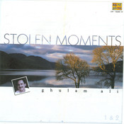 Stolen Moments - Ghulam Ali Vol 1 Songs
