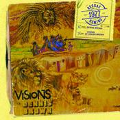 Visions Of Dennis Brown Songs