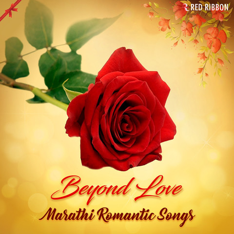 Beyond Love Marathi Romantic Songs Songs Download Beyond Love