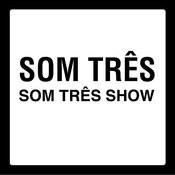 Som Três Show Songs