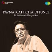 Pavna Kathcha Dhondi Mth Songs