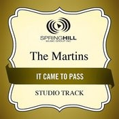 It Came To Pass (Studio Track) Songs