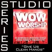Give Us Clean Hands [Studio Series Performance Track] Songs