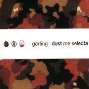 Dust Me Selecta Songs