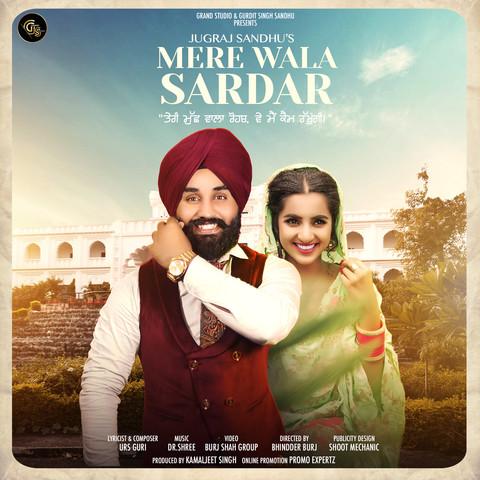 Mere Wala Sardar Songs Download: Mere Wala Sardar MP3 Punjabi Songs