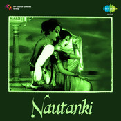 Nautanki Songs