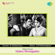 Iddaru Monagaallu Songs