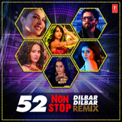 52 Non Stop Dilbar Dilbar Remix Song