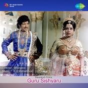 Guru Sishyaru Songs