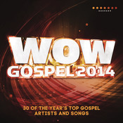 Wow Gospel 2014 Songs