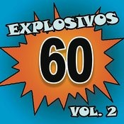 Explosivos 60, Vol. 2 Songs