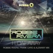 Float Away (2013 Remixes) Songs