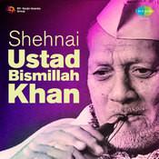 Badhai Ki Shehnaiyan - Ustad Bismillah Khan Vol 2 Songs