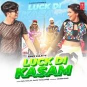 Luck Di Kasam Song