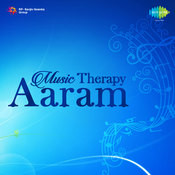 Music Therapy Aaram Songs