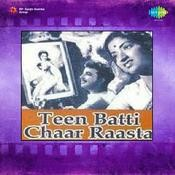 Teen Batti Char Rasta Songs