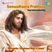 Samaadhana Prabhuvu Tel Dev Chr Songs