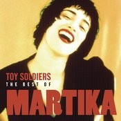 Toy Soldiers: The Best Of Martika Songs