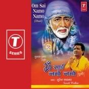 Om Sai Namo Namo (Dhuni) Songs