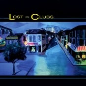 Lost In Clubs Songs
