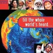 Till The Whole World's Heard... Songs