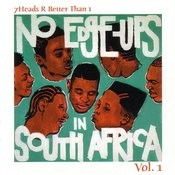 No Edge-Ups In South Africa, Vol.1 Songs