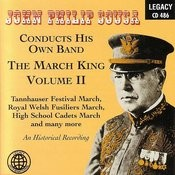 John Philip Sousa Conducts His Own Band: The March King Vol.II Songs