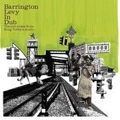 Barrington Levy In Dub - The Lost Mixes From King Tubby's Studio Songs